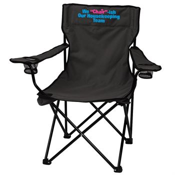 We Chair-ish Our Housekeeping Team Folding Chair With Carrying Bag