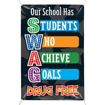 Our School Has SWAG Drug Free 5' x 3' Vinyl Banner