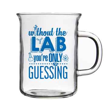 Without The Lab You're Only Guessing Lab Beaker Mug 14-Oz.