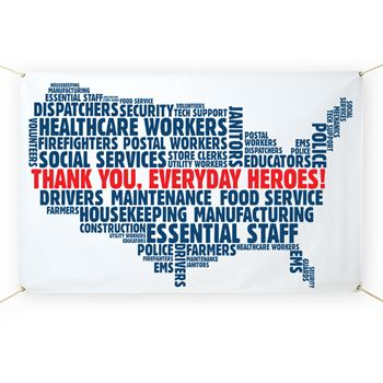 Thank You, Everyday Heroes! 5' x 3' Vinyl Banner