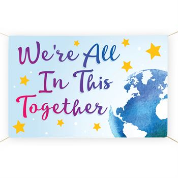 We're All In This Together 5' x 3' Vinyl Banner