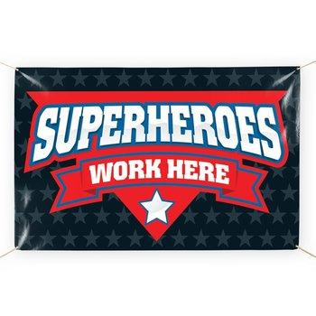 Superheroes Work Here 5' x 3' Vinyl Banner