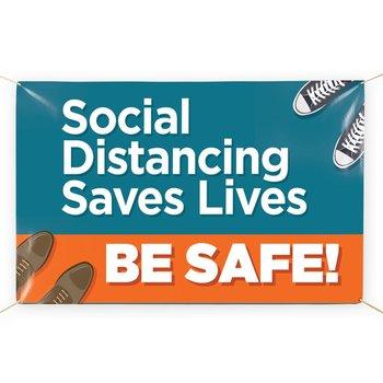 Social Distancing Saves Lives-Be Safe! 5' x 3' Vinyl Banner