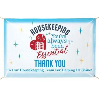 Housekeeping: You've Always Been Essential 5' x 3' Exclusive Full-Color Vinyl Banner