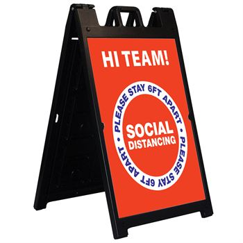 Signicade Deluxe A-Frame Kit - Hi Team! - Social Distancing
