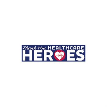 Thank You Healthcare Heroes Bumper Sticker-Rectangle