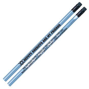 Deputy Sheriffs Are My Friends Heat-Sensitive Pencil