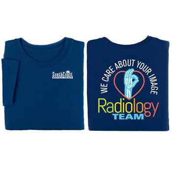 Radiology Team: We Care About Your Image Positive 2-Sided T-Shirt - Personalized