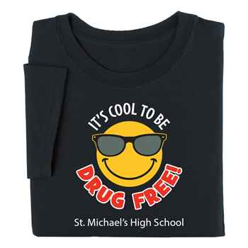 It's Cool To Be Drug Free Youth Positive T-Shirt - Personalization Available