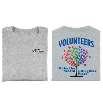 Volunteers Make The World A Brighter Place Positive 2-Sided T-Shirt - Personalization Available