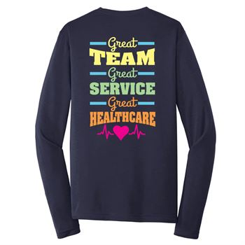 Great Team, Great Service, Great Healthcare Long-Sleeve T-Shirt - Personalized