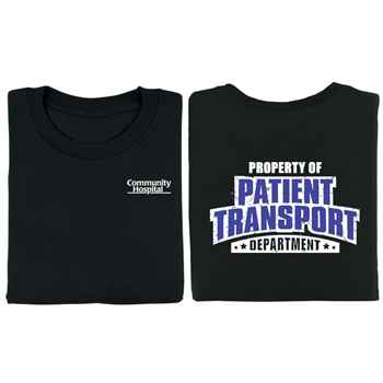 Property Of Patient Transport Department Positive 2-Sided T-Shirt - Personalized