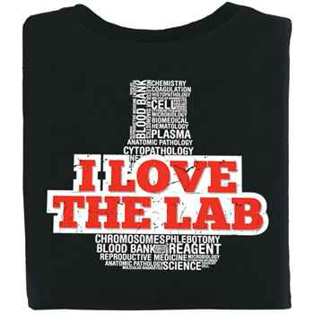 I Love The Lab Positive 2-Sided T-Shirt