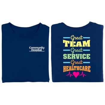 Great Team, Great Service, Great Healthcare 2-Sided T-Shirt - Personalized