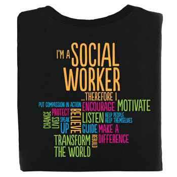 I'm A Social Worker Positive 2-Sided T-Shirt