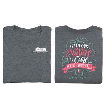 Social Workers: It's In Our Nature To Care Two-Sided T-Shirt - Personalization Available