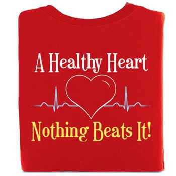 A Healthy Heart...Nothing Beats It! 2-Sided Short Sleeve T-Shirt - Personalized
