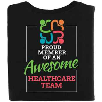 Proud Member Of An Awesome Healthcare Team 2-Sided T-Shirt - Personalization Available