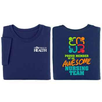 Proud Member Of An Awesome Nursing Team 2-Sided T-Shirt - Personalization Available