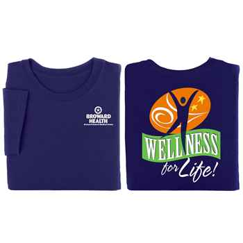 Wellness For Life! 2-Sided T-Shirt - Personalization Available