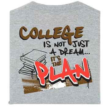 College Is Not Just A Dream...It's The Plan Youth T-Shirt