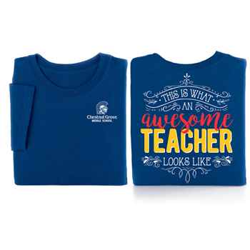 This Is What An Awesome Teacher Looks Like 2-Sided T-Shirt - Personalization Available