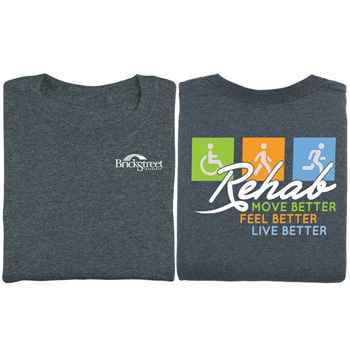 Rehab: Move Better, Feel Better, Live Better Two-Sided Short Sleeve T-Shirt - Personalized