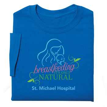 Breastfeeding: It's Only Natural T-Shirt - Personalization Available