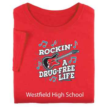 Rockin' A Drug-Free Life Adult Positive T-Shirt - Personalized