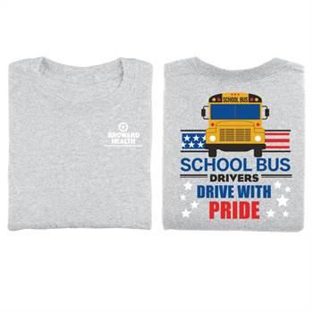 School Bus Drivers: Drive With Pride Positive Short Sleeve T-Shirt - Personalized