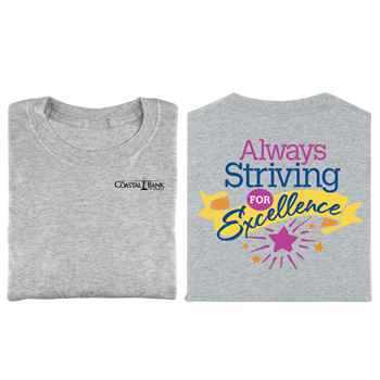 Always Striving For Excellence 2-Sided T-Shirt - Personalization Available