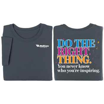 Do The Right Thing You Never Know Who You're Inspiring 2-Sided T-Shirt - Personalization Available