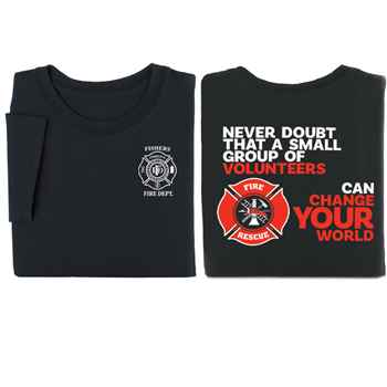 Never Doubt That A Small Group Of Volunteers Can Change Your World Short Sleeve T-Shirt - Personalized