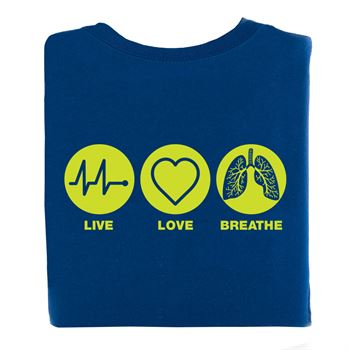 Live, Love, Breathe  2-Sided T-Shirt - Personalized
