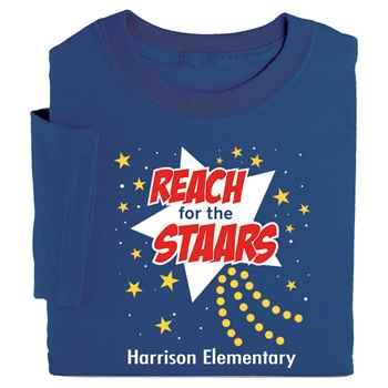 Reach For The STAARs Adult Positive T-Shirt - Personalization Available