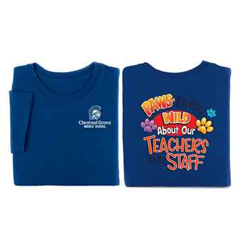Paws-itively Wild About Our Teachers And Staff Two-Sided Short Sleeve T-Shirt - Personalization Available