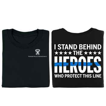 I Stand Behind The Heroes Who Protect This Line Two-Sided T-Shirt