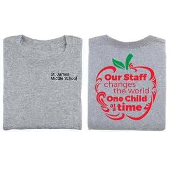 Our Staff Changes The World One Child At A Time Two-Sided T-Shirt - Personalization Available