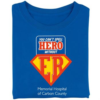 You Can't Spell Hero Without ER Recognition Short-Sleeve T-Shirt - Personalized