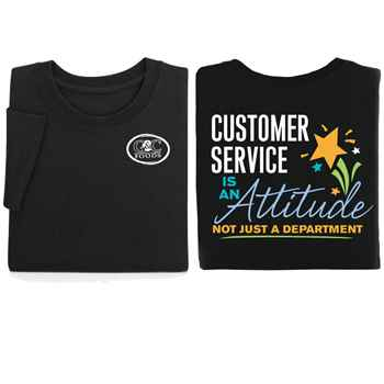 Customer Service Is An Attitude, Not Just A Department Positive 2-Sided T-Shirt - Personalized