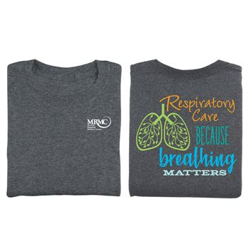 Respiratory Care: Because Breathing Matters Two-Sided Short Sleeve T-Shirt - Personalization Available