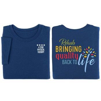 Rehab: Bringing Quality Back To Life Two-Sided Short Sleeve T-Shirt - Personalized