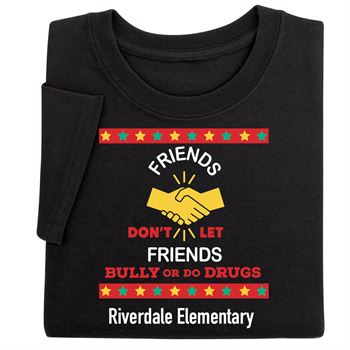 Friends Don't Let Friends Bully Or Do Drugs Youth Positive T-Shirt - Personalized