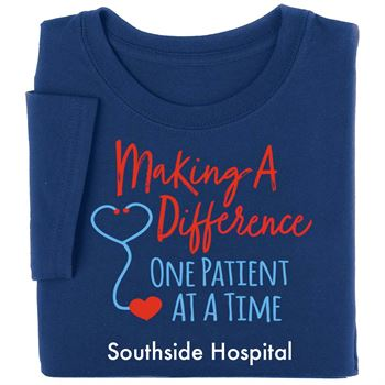 Making A Difference One Patient At A Time Recognition Short-Sleeve T-Shirt - Personalized