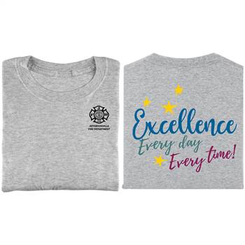 Excellence: Every Day, Every Time! Positive 2-Sided T-Shirt - Personalized