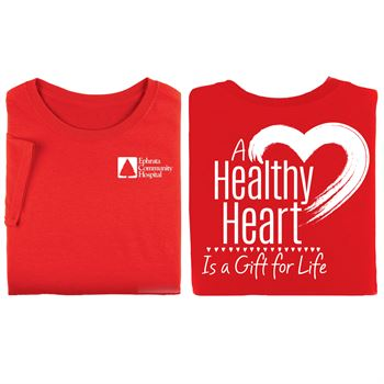 A Healthy Heart Is A Gift For Life Awareness Red 2-Sided T-Shirts - Personalization Available