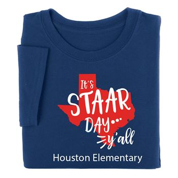 It's STAAR Day Y'All Adult Positive T-Shirt - Personalization Available