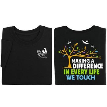 Making A Difference In Every Life We Touch Two-Sided Unisex Short Sleeve T-Shirt - Silkscreened Personalization Available