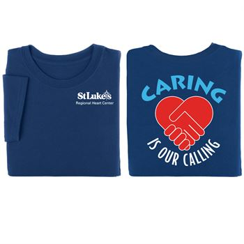 Caring Is Our Calling Two-Sided T-Shirt - Personalization Available