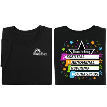 Thanks For Being Epic Positive T-Shirt - Personalization available